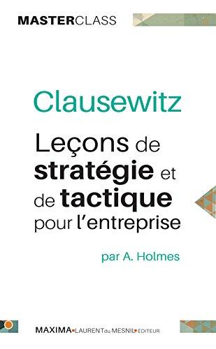 Leons de stratgie et de tactique pour l'entreprise