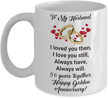 white Mug Happy 50th Golden Anniversary Mug Gift Ideas for Husband Him Men Dad Parents 50 th Wedding Aniversary Tea Coffee Cup Marriage-Fifty Years Married
