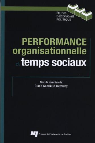 Performance organisationnelle et temps sociaux