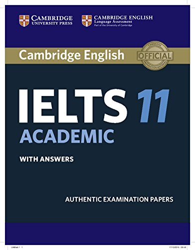 Cambridge IELTS 11 Academic Student's Book with Answers: Authentic Examination Papers (IELTS Practice Tests)