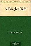 A Tangled Tale (English Edition)