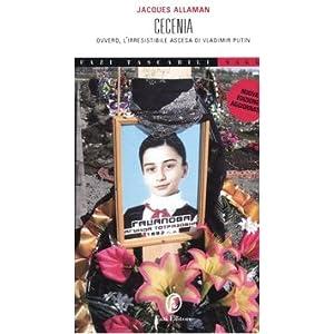 Cecenia. Ovvero, l'irresistibile ascesa di Vladimi