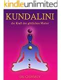 KUNDALINI - die Kraft der göttlichen Mutter