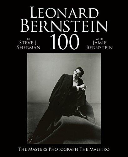 Leonard Bernstein: The Masters Photograph the Maestro por Jaime Bernstein