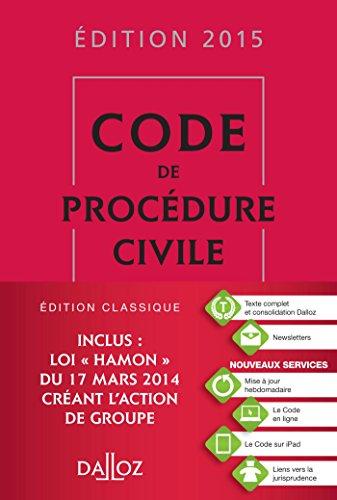 Code de procédure civile 2015 - 106e éd.