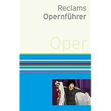 Reclams Opernführer
