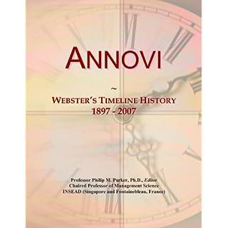 Annovi: Webster's Timeline History, 1897-2007