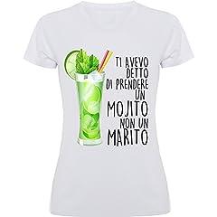 Idea Regalo - T-Shirt Maglietta Addio al Nubilato -Ti Avevo Detto di Prendere Un Mojito Non Un Marito - dalla S alla XL. (M - Taglia 42)