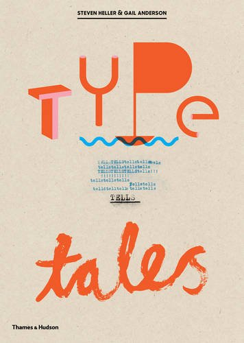Type tells tales par Steven Heller