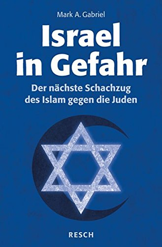 Israel in Gefahr: Der nächste Schachzug des Islam gegen die Juden (Politik, Recht, Wirtschaft und Gesellschaft/Aktuell, sachlich, kritisch, christlich)
