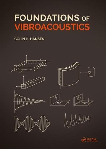 Foundations of Vibroacoustics