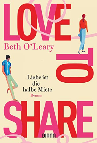 Love to share - Liebe ist die halbe Miete: Roman