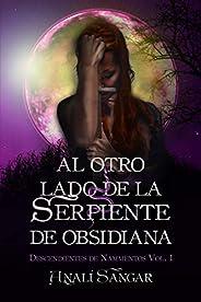 Al Otro lado de la Serpiente de Obsidiana: Descendientes de Nammentos