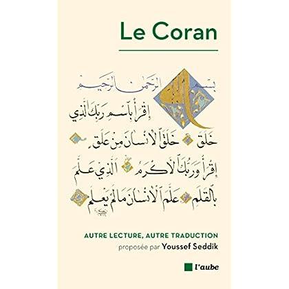 Le Coran, autre lecture, autre traduction (MONDE EN COURS)