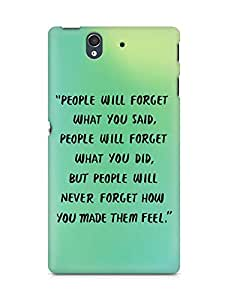 AMEZ people will forget what you said did Back Cover For Sony Xperia Z