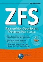 ZFS. Para Usuários Opensolaris, Windows, Max e Linux (Em Portuguese do Brasil)