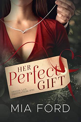 Su regalo perfecto: un romance navideño de Mia Ford