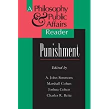 [(Punishment : A Philosophy and Public Affairs Reader)] [Edited by A. John Simmons ] published on (December, 1994)