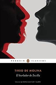 El burlador de Sevilla par Tirso de Molina