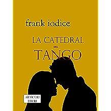 La Catedral del Tango: Racconti