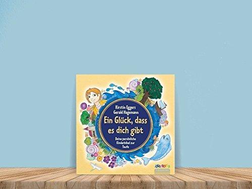 Ein Glück dass es Dich gibt * Personalisiertes Kinderbuch KINDERBIBEL Kinderbücher (Baby-jungen Mitarbeiter)