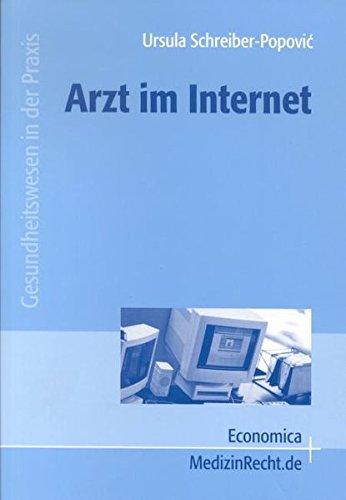 Arzt im Internet (Gesundheitswesen in der Praxis)