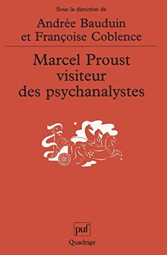 Marcel Proust, visiteur des psychanalystes