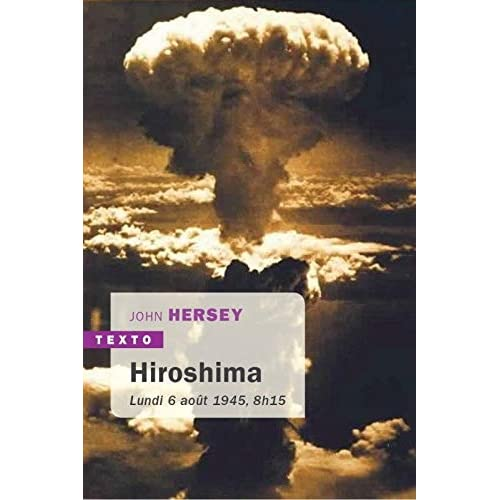 Hiroshima : Lundi 6 août 1945, 8h15