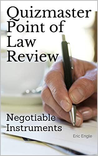 Quizmaster Point of Law Review: Negotiable Instruments: Digital Law Flash Cards (English Edition)