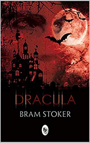 Dracula (Annotated) (English Edition)