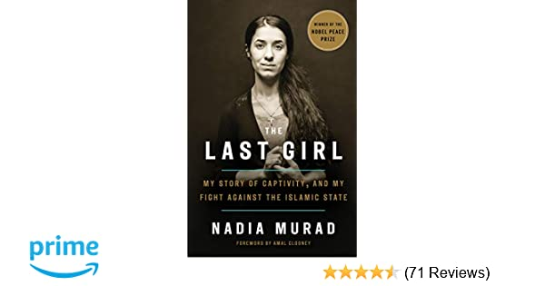 Buy The Last Girl: My Story of Captivity, and My Fight
