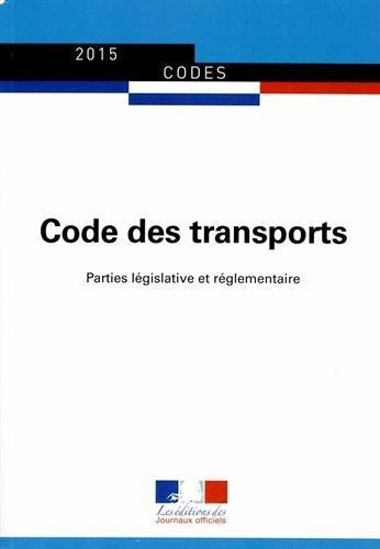 Code des transports : Parties législative et réglementaire par Journaux officiels