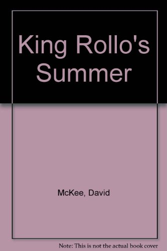 King Rollo's summer.