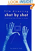 #10: Film Directing Shot by Shot: Visualizing from Concept to Screen (Michael Wiese Productions)