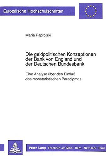 die-geldpolitischen-konzeptionen-der-bank-von-england-und-der-deutschen-bundesbank-eine-analyse-ber-