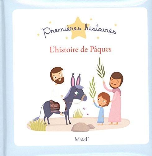 L'histoire de Pâques par Mélanie Grandgirard
