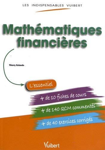 Mathématiques financières by Thierry Rolando(2012-09-10) par Thierry Rolando