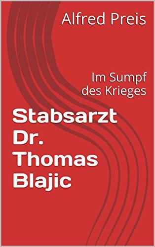 Stabsarzt Dr. Thomas Blajic: Du hast es mir doch versprochen