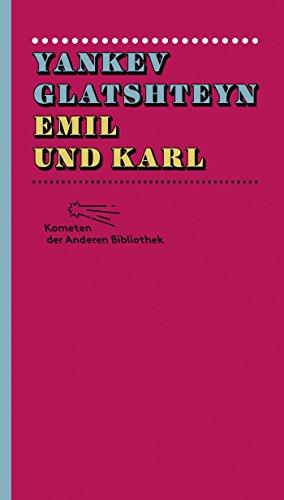 Emil und Karl (Kometen der Anderen Bibliothek 7)