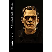 Frankenstein - A Critical Study Guide (English Edition)