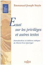 Essais sur les privilèges et autres textes: Réimpression des éditions de 1788, 1789 et 1795