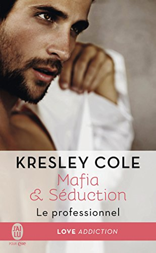 Mafia & Séduction : Le professionnel de Kresley Cole