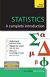 Statistics: A complete introduction: Teach Yourself