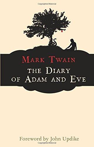 The diary of adam and eve (Hesperus Classics)