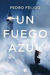 Un fuego azul par Pedro Feijoo