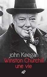 Winston Churchill: Une vie