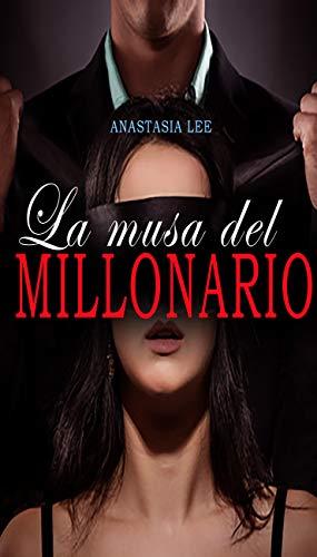 La musa del millonario: (romance erótico en español BDSM) (Spanish Edition)