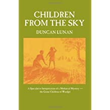 Children from the Sky by Duncan Lunan (2012-05-31)