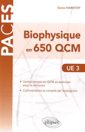 Biophysique en 650 QCM UE3 PACES par Denis Haristoy