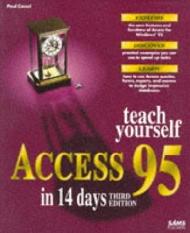 Sams Teach Yourself Access 95 in 14 Days by Paul Cassel (1996-01-06)